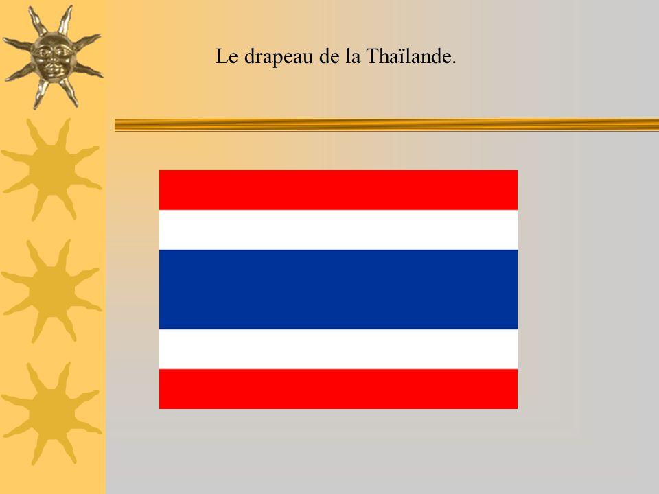 Le drapeau de la Thaïlande.
