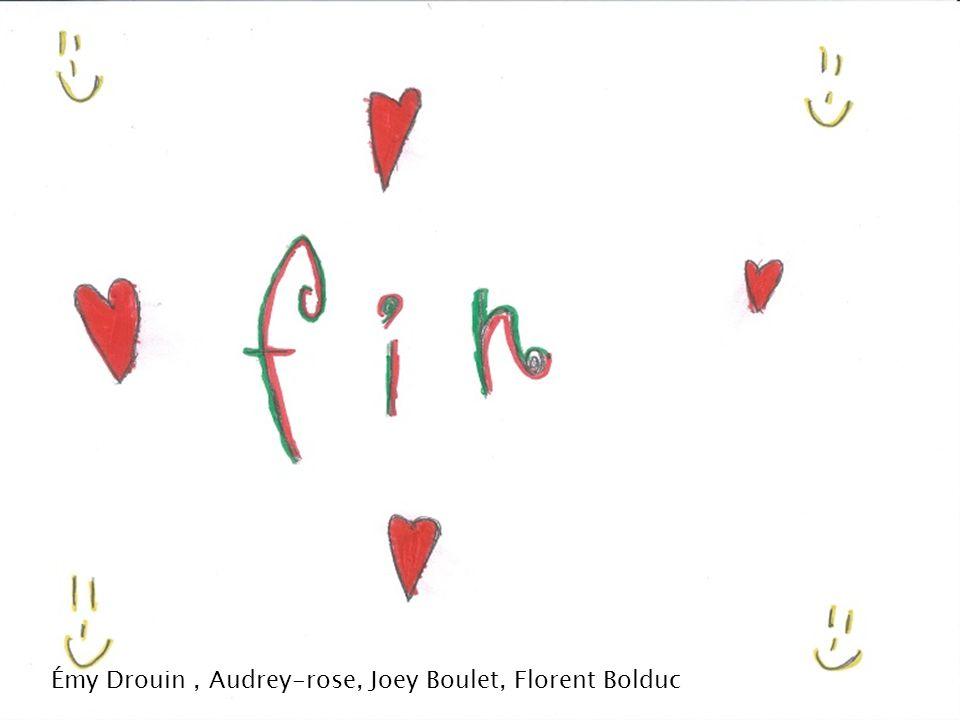 Émy Drouin, Audrey-rose, Joey Boulet, Florent Bolduc