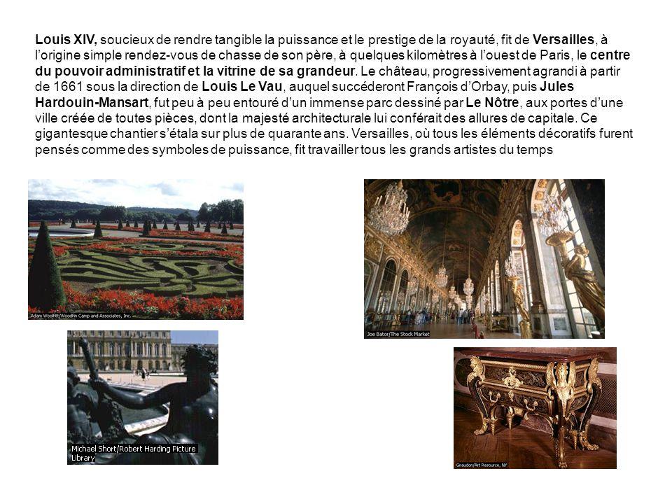 Louis XIV, soucieux de rendre tangible la puissance et le prestige de la royauté, fit de Versailles, à lorigine simple rendez-vous de chasse de son pè
