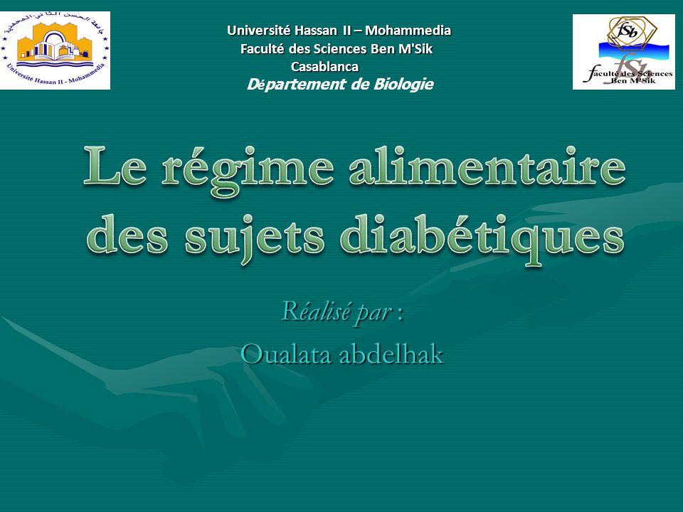 Réalisé par : Oualata abdelhak Université Hassan II – Mohammedia Faculté des Sciences Ben M'Sik Faculté des Sciences Ben M'Sik Casablanca Casablanca D