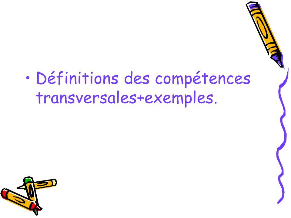 Définitions des compétences transversales+exemples.