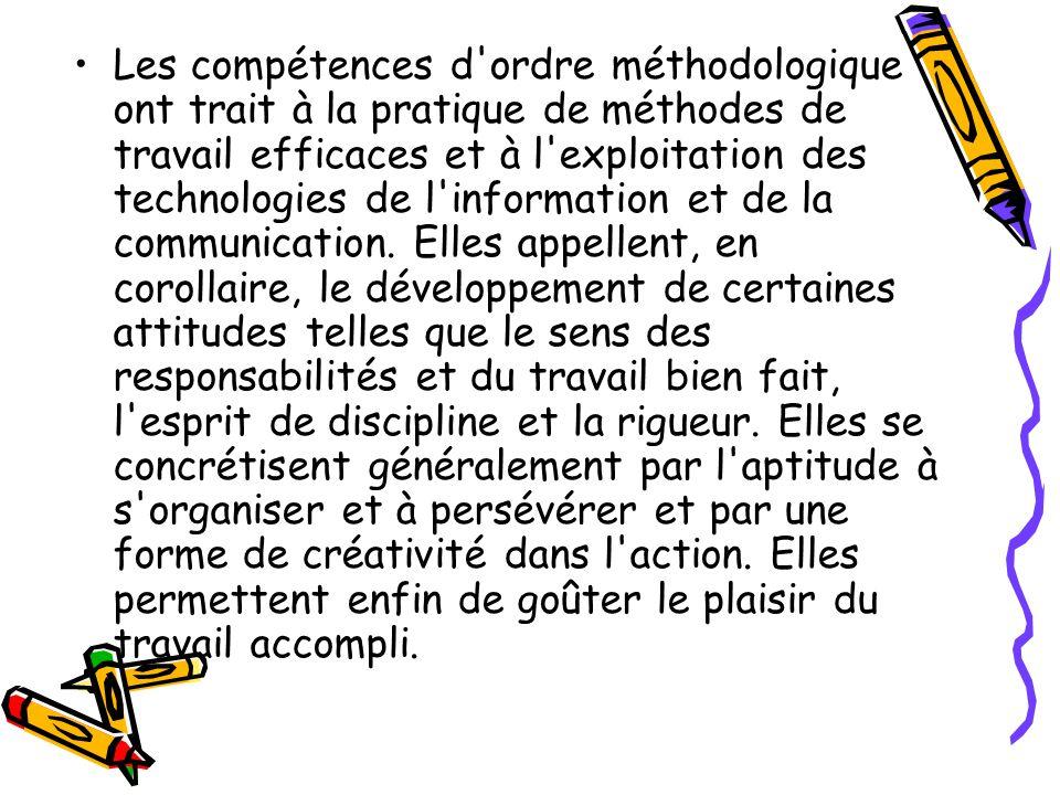 Les compétences d'ordre méthodologique ont trait à la pratique de méthodes de travail efficaces et à l'exploitation des technologies de l'information