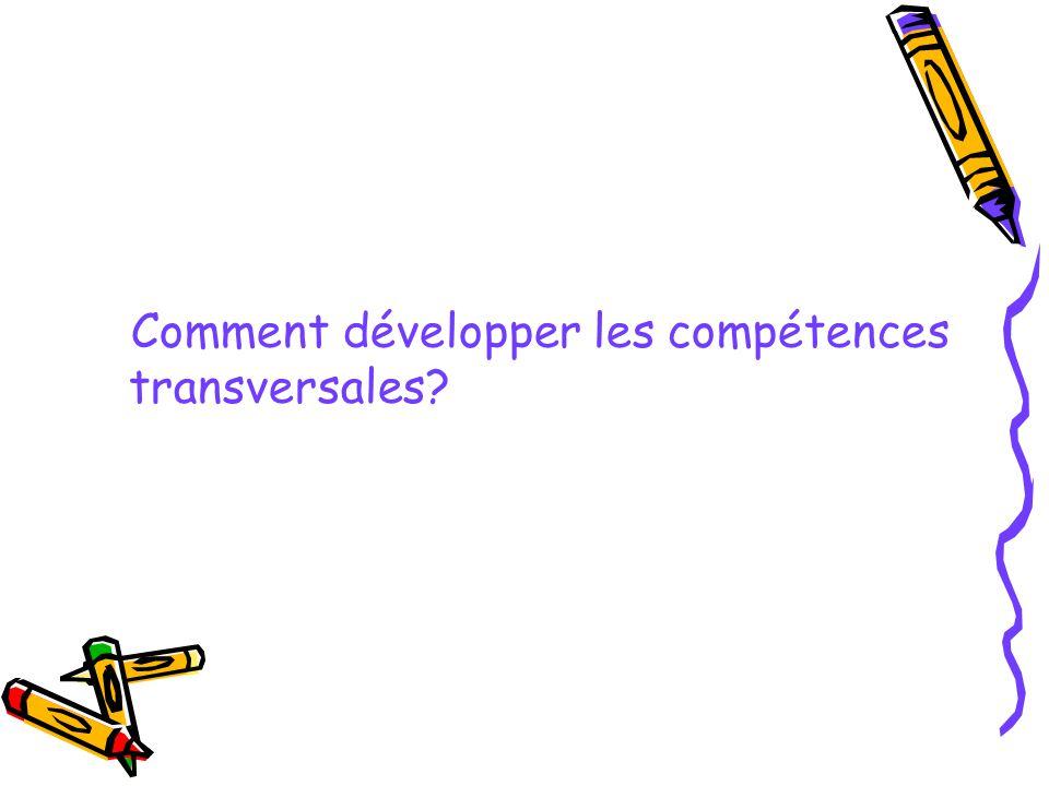 Comment développer les compétences transversales?