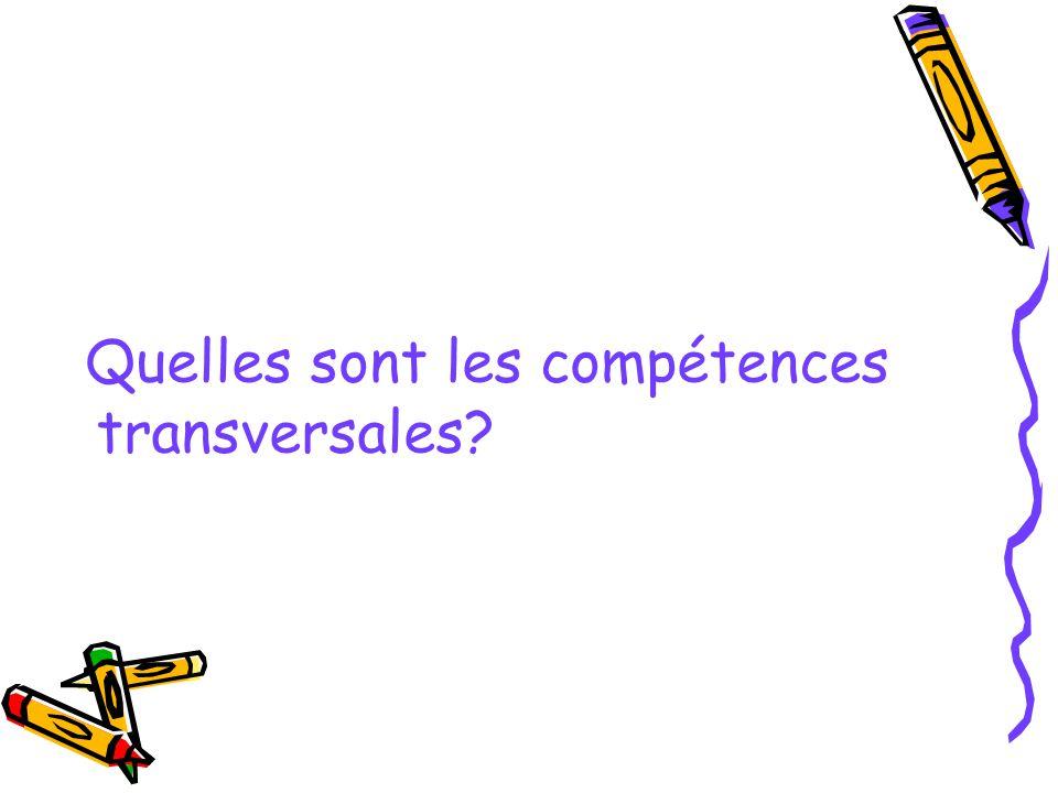Quelles sont les compétences transversales?