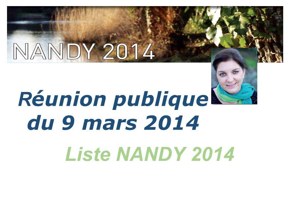 R éunion publique du 9 mars 2014 Liste NANDY 2014