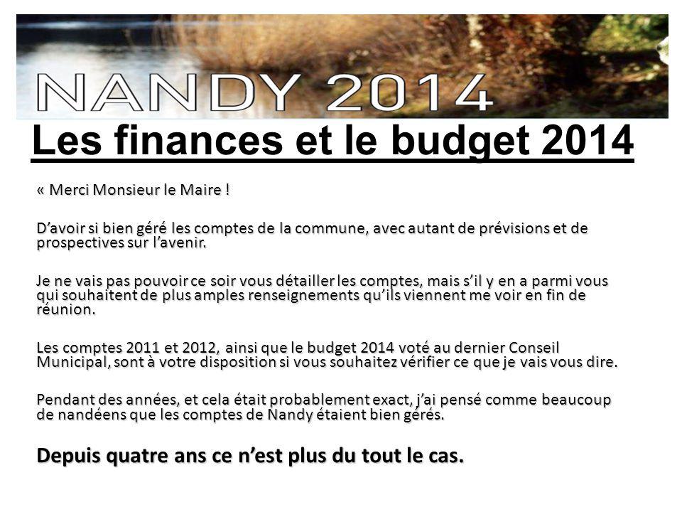 Les finances et le budget 2014 « Merci Monsieur le Maire .