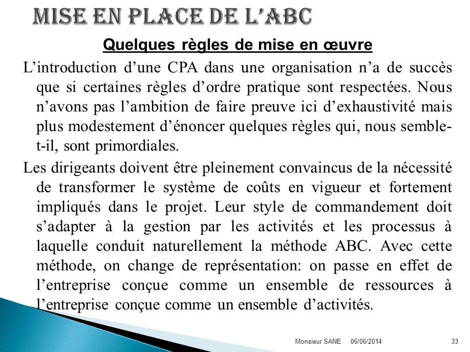 Quelques règles de mise en œuvre Lintroduction dune CPA dans une organisation na de succès que si certaines règles dordre pratique sont respectées.