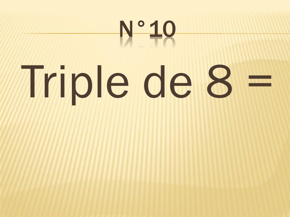 Triple de 8 = 24