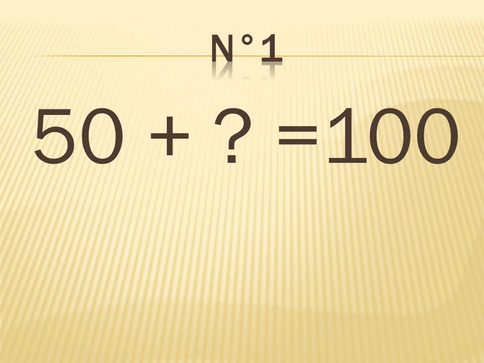 50 + ? =100 50