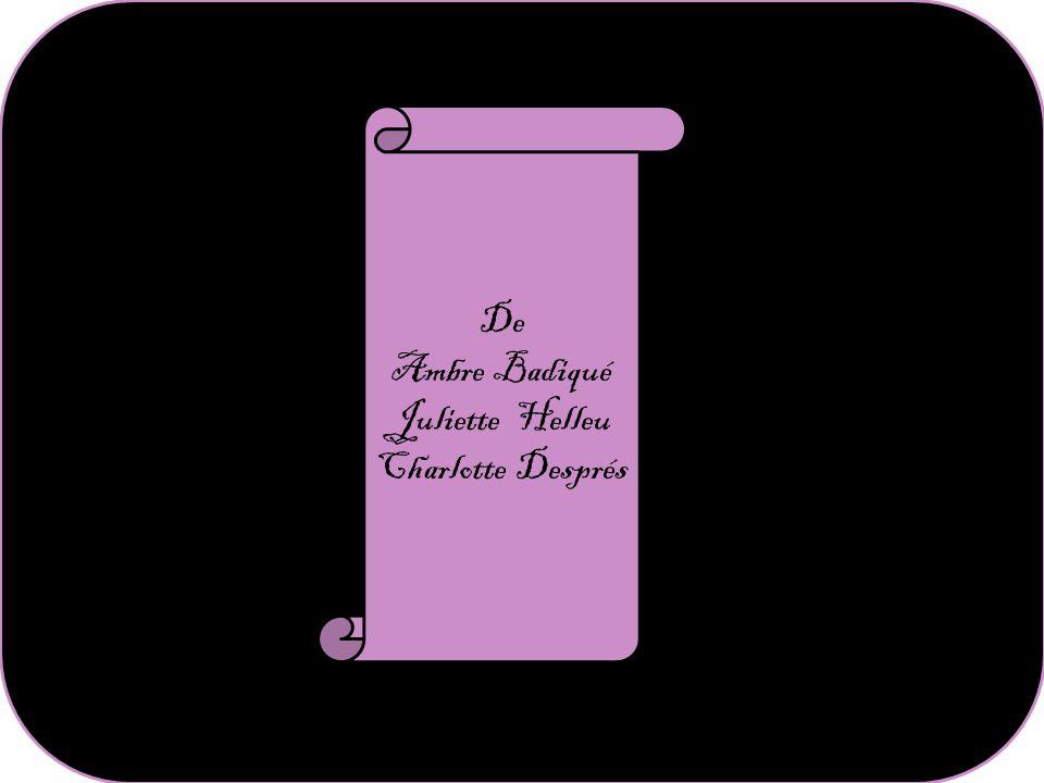 De Ambre Badiqué Juliette Helleu Charlotte Després