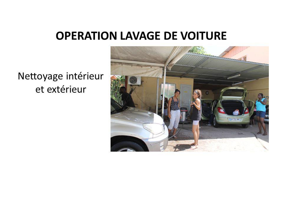 OPERATION LAVAGE DE VOITURE Nettoyage intérieur et extérieur