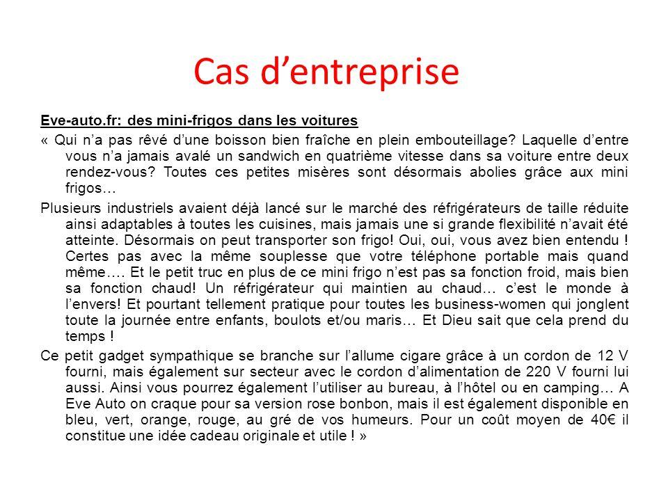 Cas dentreprise Eve-auto.fr: des mini-frigos dans les voitures « Qui na pas rêvé dune boisson bien fraîche en plein embouteillage.