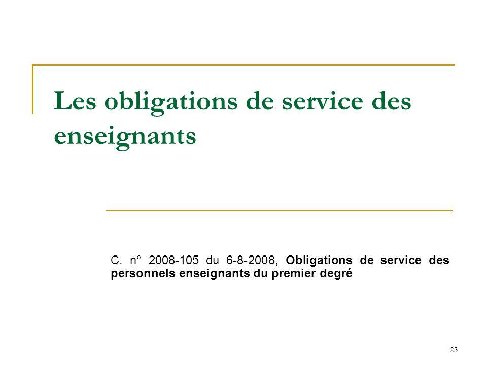 23 Les obligations de service des enseignants C. n° 2008-105 du 6-8-2008, Obligations de service des personnels enseignants du premier degré