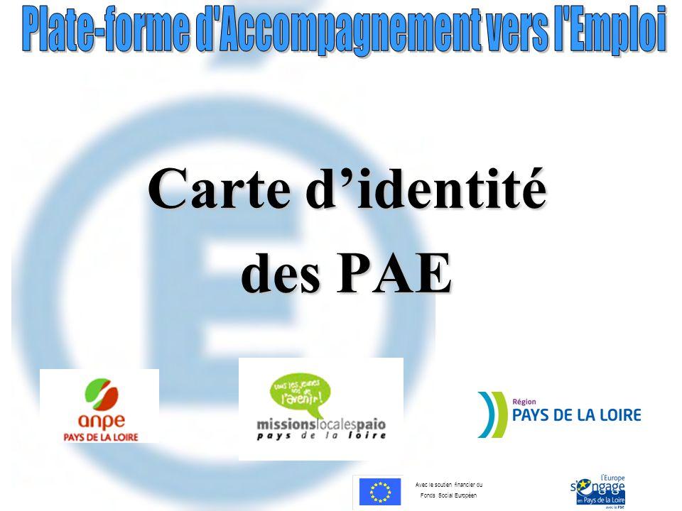Avec le soutien financier du Fonds Social Européen Carte didentité des PAE