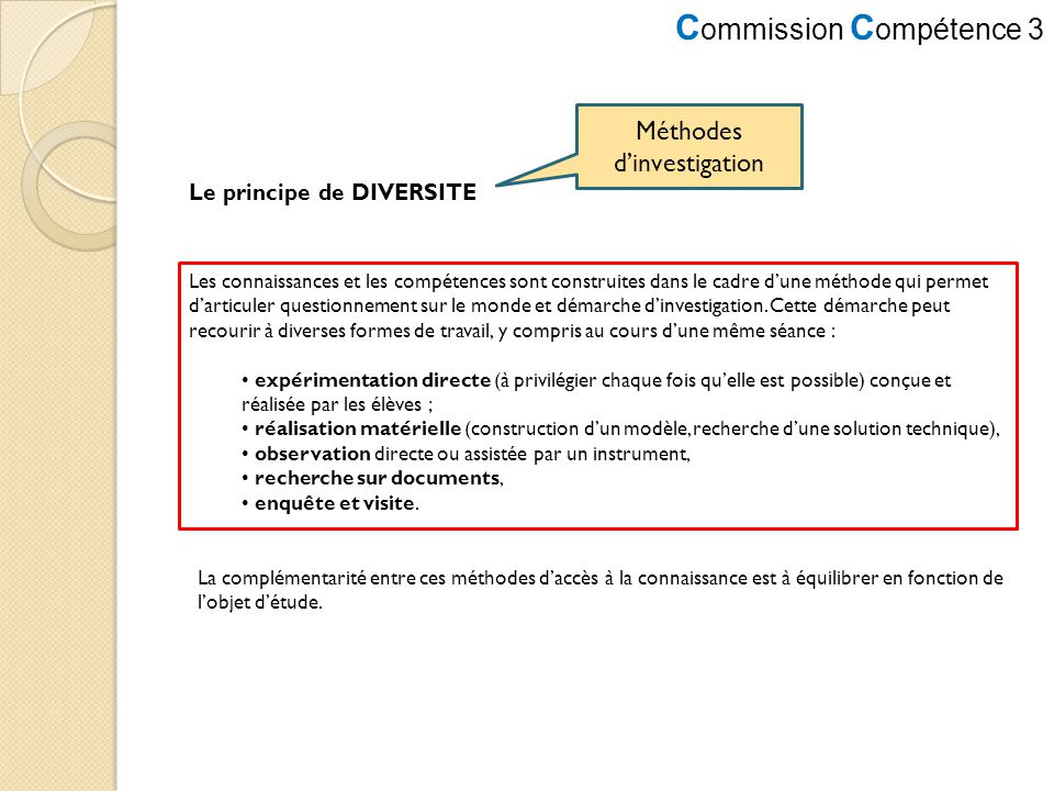 C ommission C ompétence 3 expérimentation directe observation
