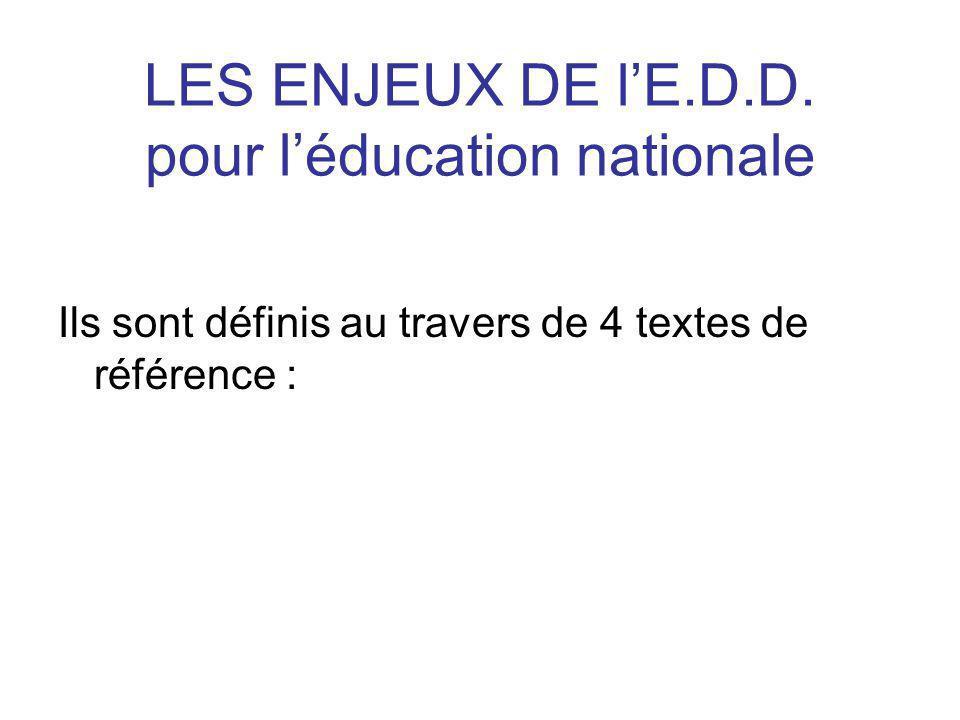LES ENJEUX DE lE.D.D.