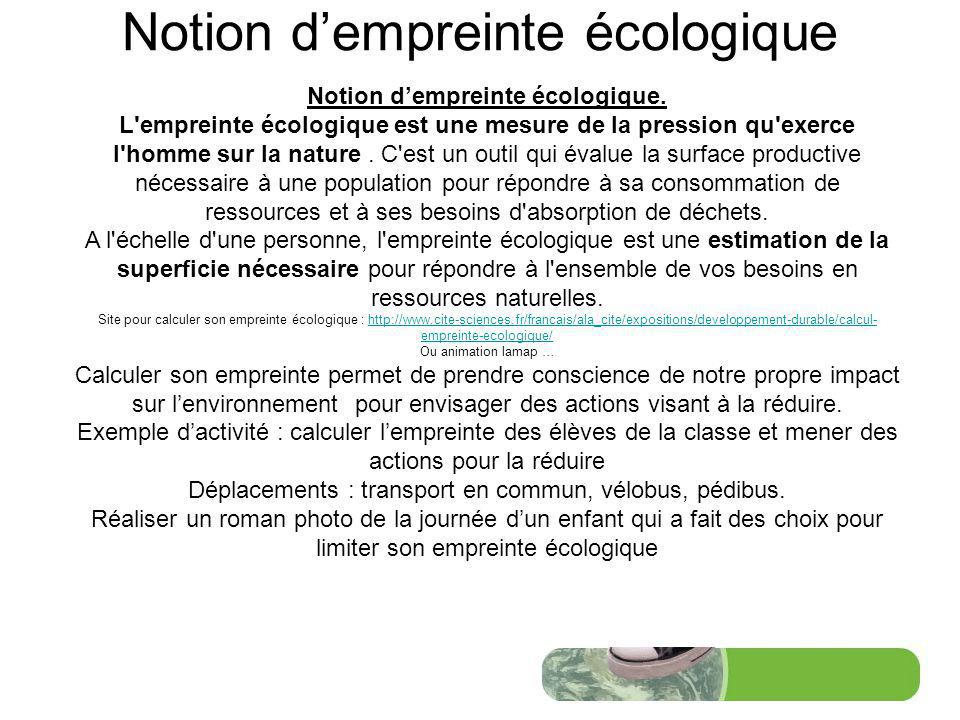 Notion dempreinte écologique Notion dempreinte écologique.