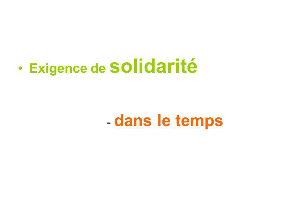 Exigence de solidarité - dans le temps