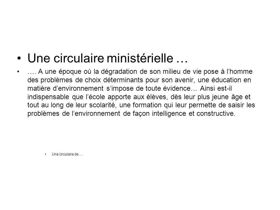 Une circulaire ministérielle … ….