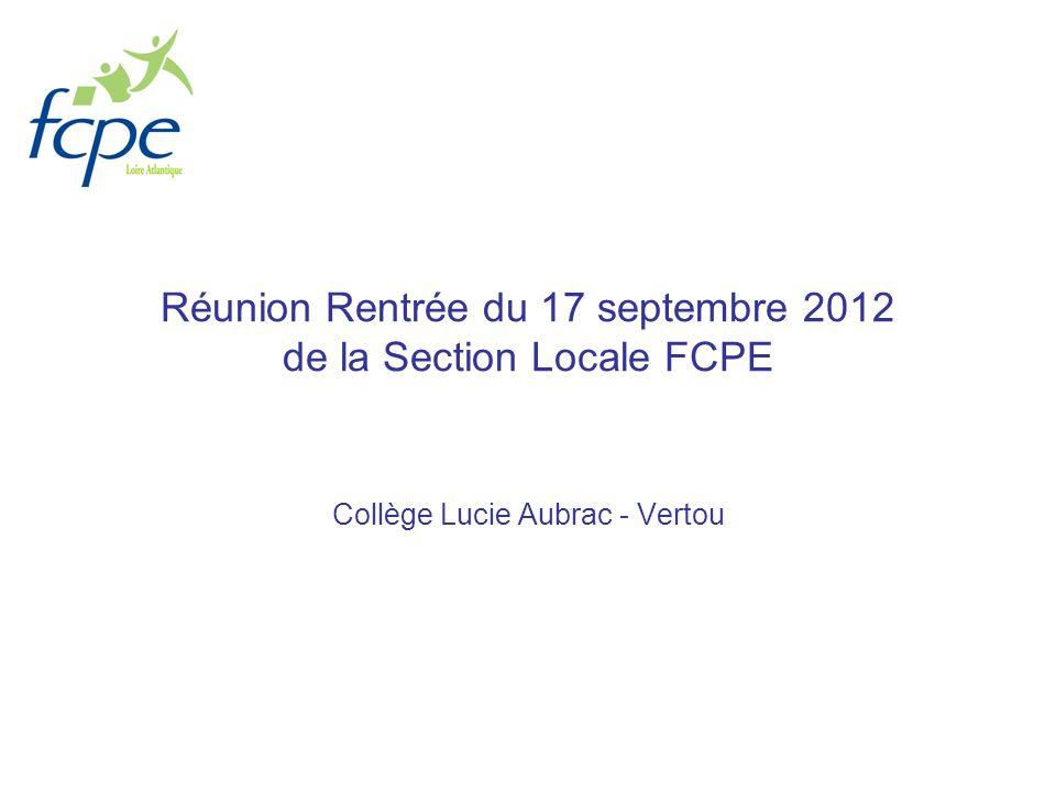 Réunion Rentrée du 17 septembre 2012 de la Section Locale FCPE Collège Lucie Aubrac - Vertou