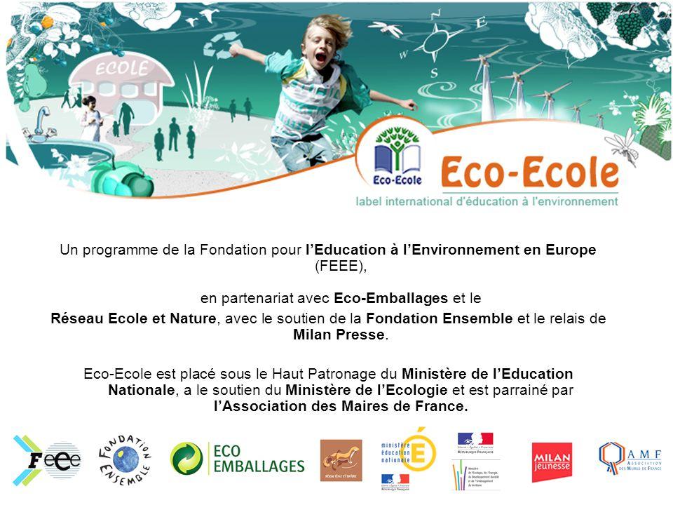Un programme de la Fondation pour lEducation à lEnvironnement en Europe (FEEE), en partenariat avec Eco-Emballages et le Réseau Ecole et Nature, avec le soutien de la Fondation Ensemble et le relais de Milan Presse.