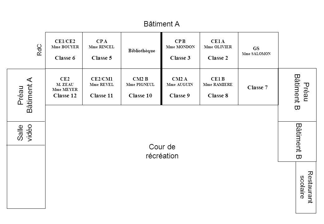 CE1/CE2 Mme BOUYER Classe 6 CP A Mme RINCEL Classe 5 Bibliothèque CP B Mme MONDON Classe 3 CE1 A Mme OLIVIER Classe 2 GS Mme SALOMON Bâtiment A CE2 M.