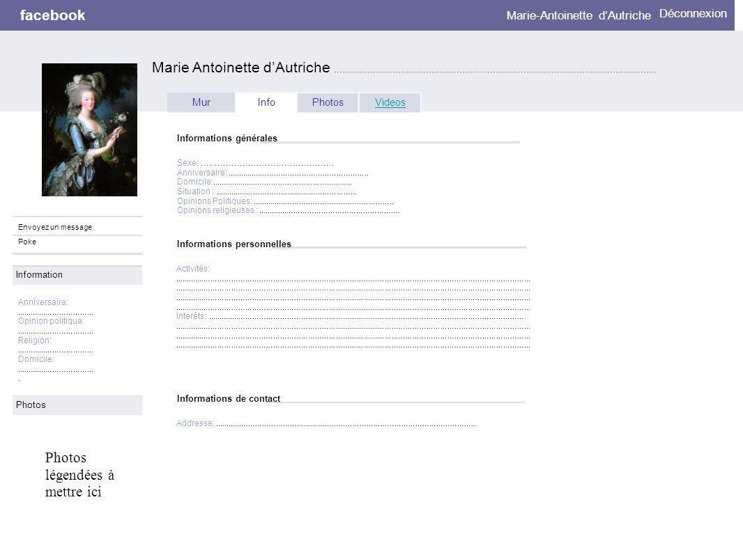 Informations personnelles facebook Marie Antoinette dAutriche.........................................................................................