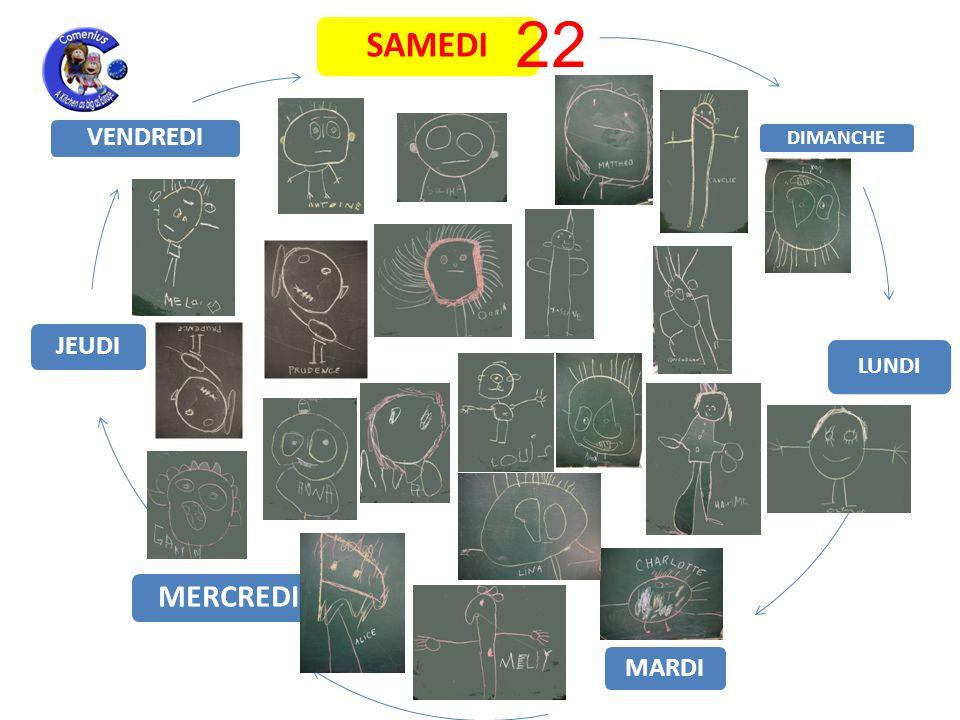 LUNDI MARDI MERCREDI JEUDI VENDREDI SAMEDI DIMANCHE 22