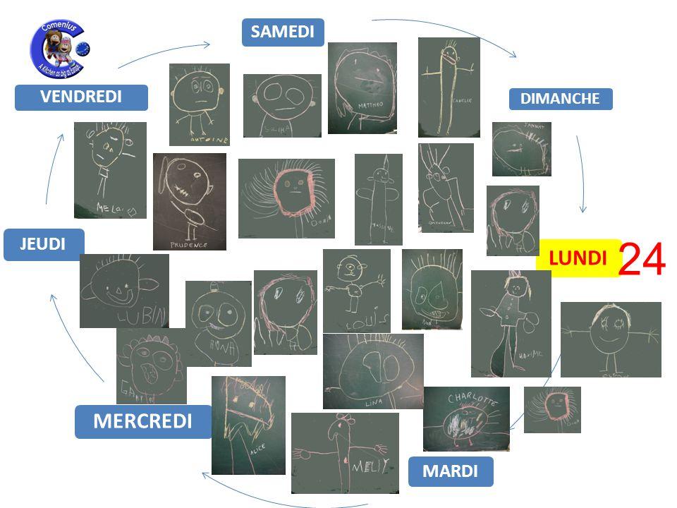 LUNDI MARDI MERCREDI JEUDI VENDREDI SAMEDI DIMANCHE 24