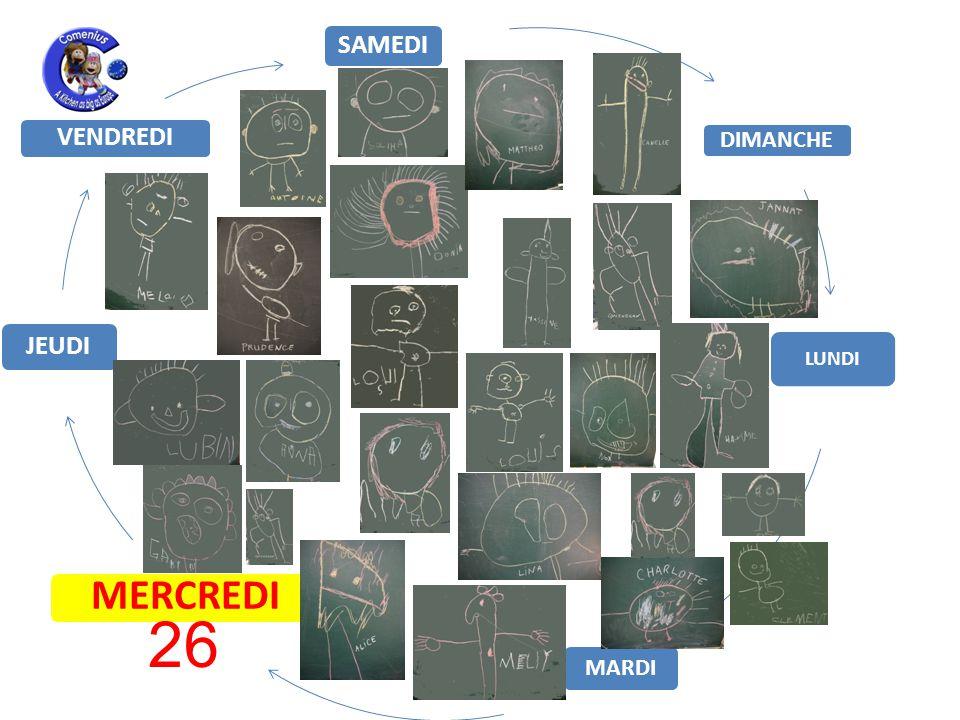 LUNDI MARDI MERCREDI JEUDI VENDREDI SAMEDI DIMANCHE 26