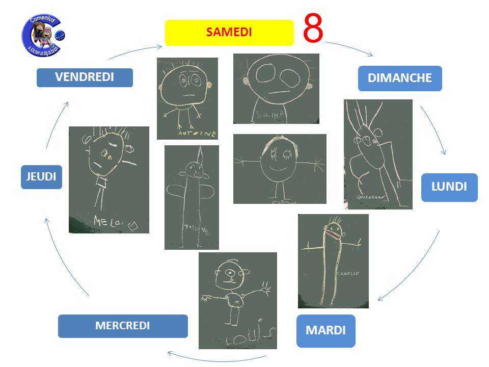 LUNDI MARDI MERCREDI JEUDI VENDREDI SAMEDI DIMANCHE 8