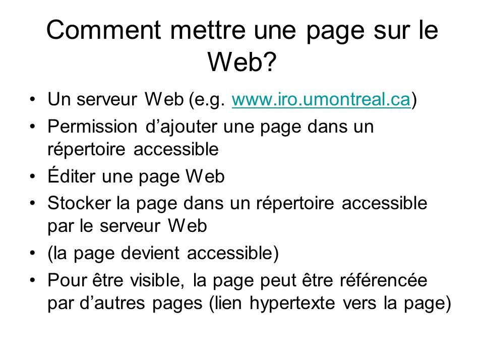 Comment mettre une page sur le Web. Un serveur Web (e.g.