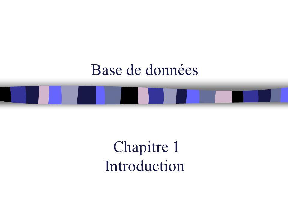 Base de données Chapitre 1 Introduction