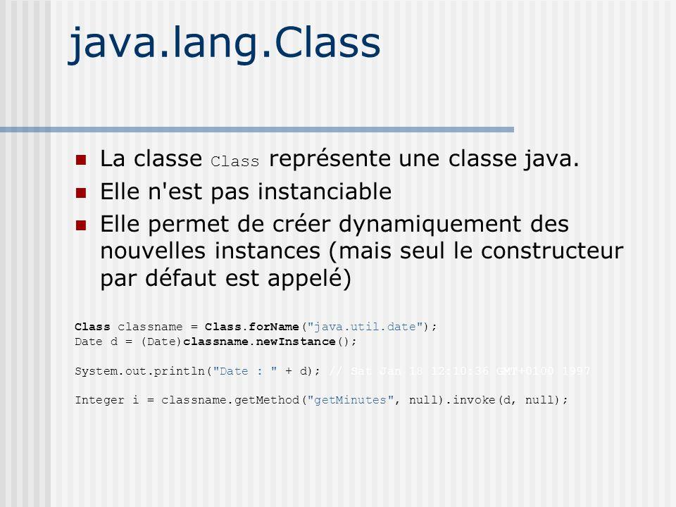 java.lang.Class La classe Class représente une classe java.
