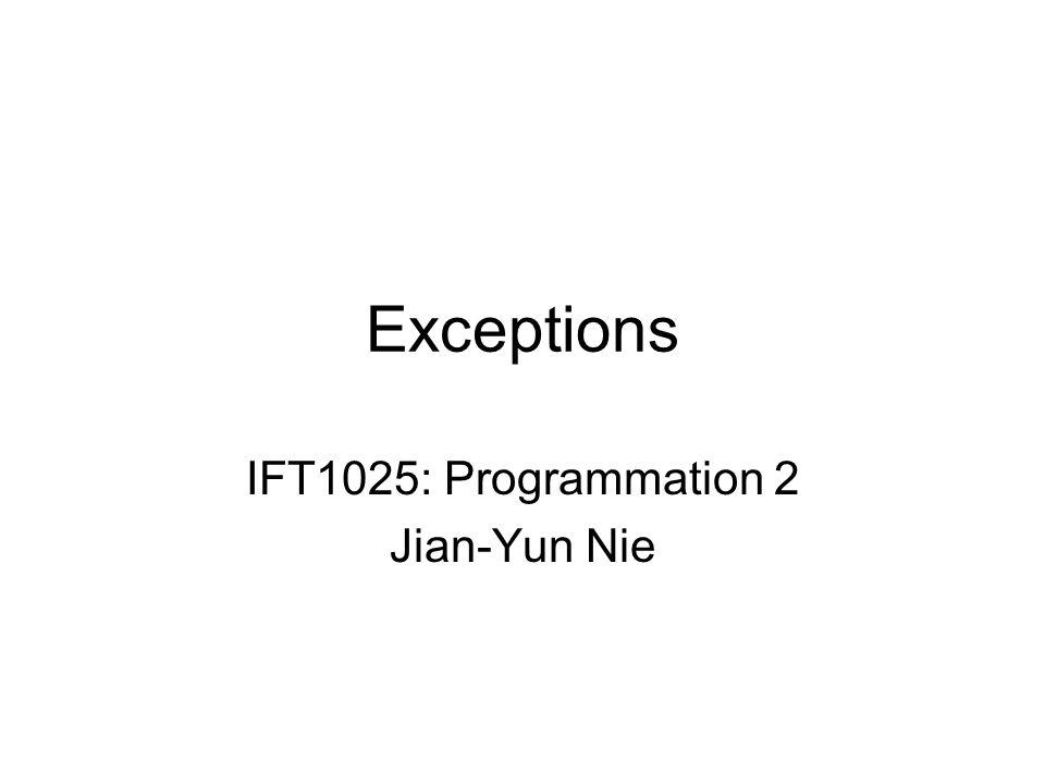 Lancer une checked exception Signaler au compilateur quune méthode peut lancer une exception (non attrapée, non traitée) public void methode() throws ExceptionClass Exemple public void skip () throws IOException { String s; s = input.readLine(); } Si une exception apparaît, transmise à lappelant (caller)