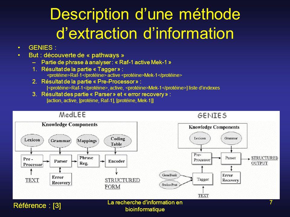 La recherche d information en bioinformatique 8 Introduction au « clustering » et à la taxonomie en bioinformatique Le but est de trouver une façon de regrouper les protéines à laide de certains critères pour arriver à un classement où chacune des catégories représenteraient une famille de protéine.