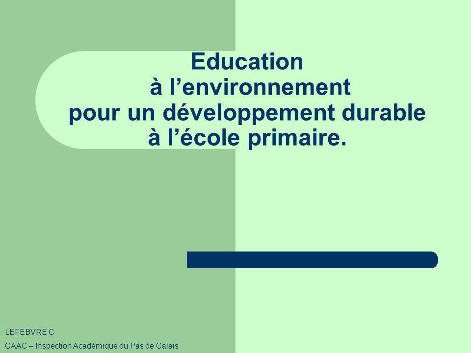 Education à lenvironnement pour un développement durable à lécole primaire.