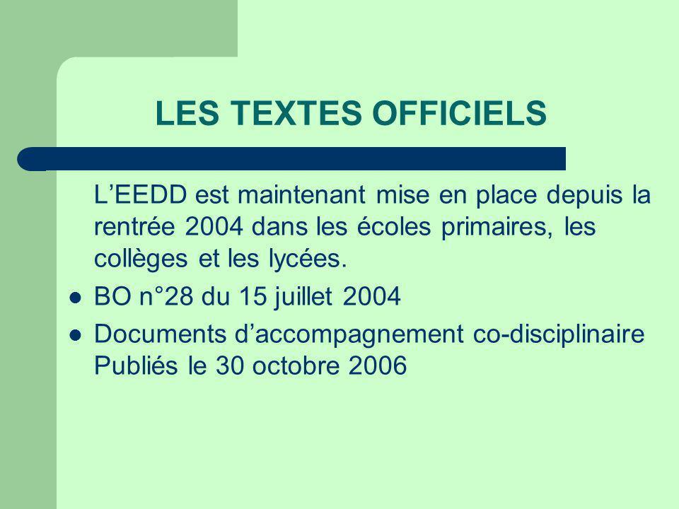 LES TEXTES OFFICIELS LEEDD est maintenant mise en place depuis la rentrée 2004 dans les écoles primaires, les collèges et les lycées.