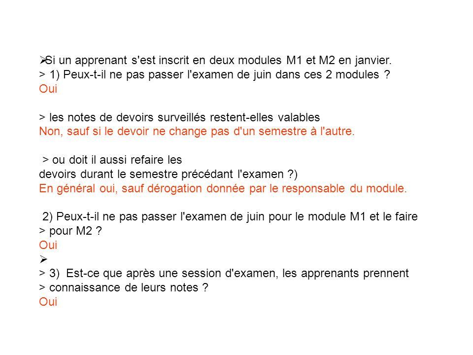 Si un apprenant s est inscrit en deux modules M1 et M2 en janvier.