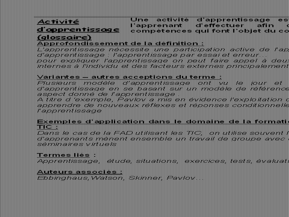 Travail individuel Scénario pédagogique Compléter un glossaire Cours HTML Organisation des cours autour de la notion de scénario pédagogique Cours « L