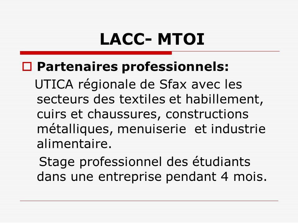 LACC- MTOI Partenaires professionnels: UTICA régionale de Sfax avec les secteurs des textiles et habillement, cuirs et chaussures, constructions métal
