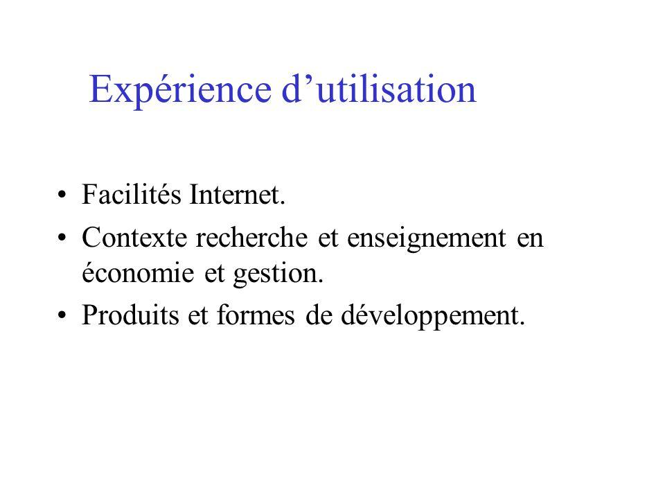 Expérience dutilisation Facilités Internet.