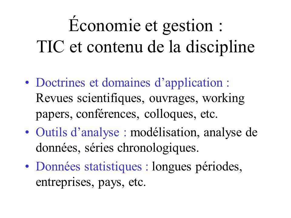 Économie et gestion : TIC et contenu de la discipline Doctrines et domaines dapplication : Revues scientifiques, ouvrages, working papers, conférences, colloques, etc.