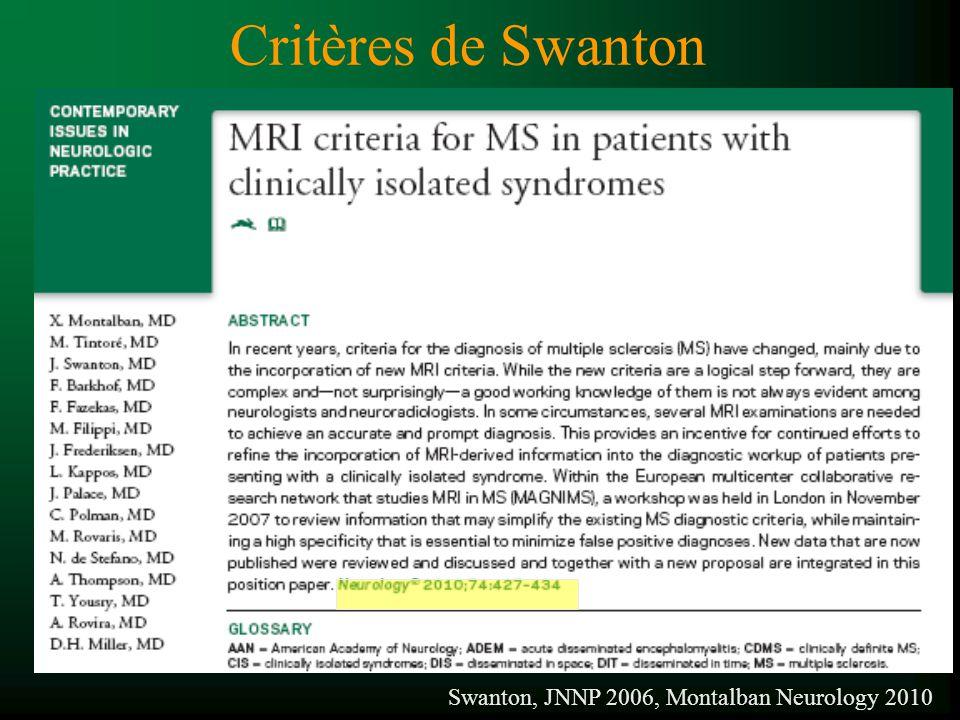 Critères de Swanton Swanton, JNNP 2006, Montalban Neurology 2010