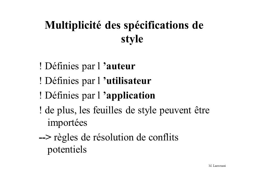 M. Larooussi Multiplicité des spécifications de style .