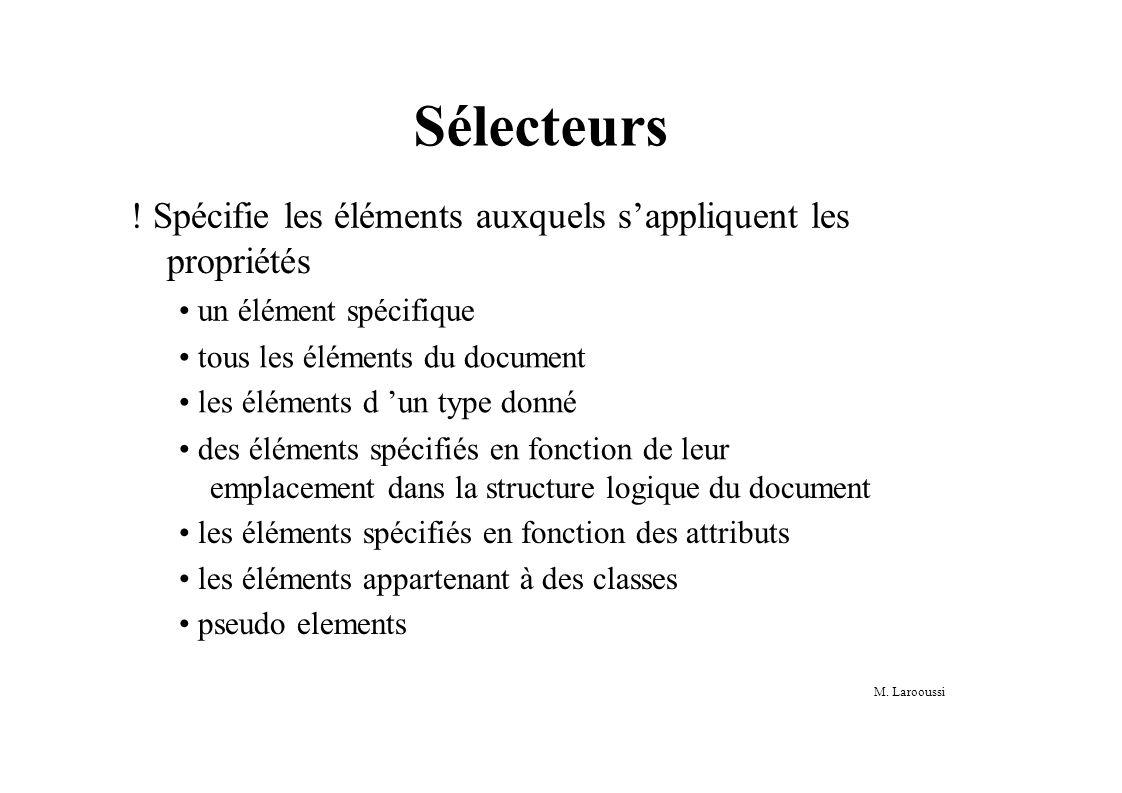 M. Larooussi Sélecteurs .