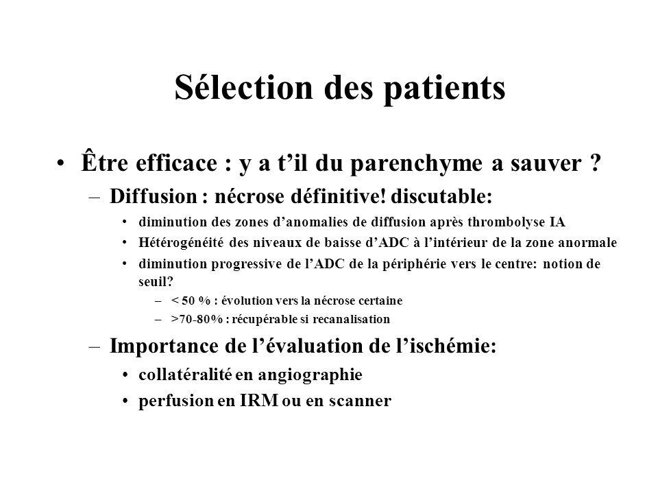 Sélection des patients Être efficace : y a til du parenchyme a sauver .