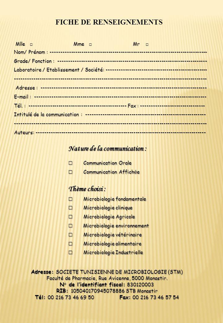 FICHE DE RENSEIGNEMENTS Mlle Mme Mr Mlle Mme Mr Nom/ Prénom : ---------------------------------------------------------------------------- Grade/ Fonc
