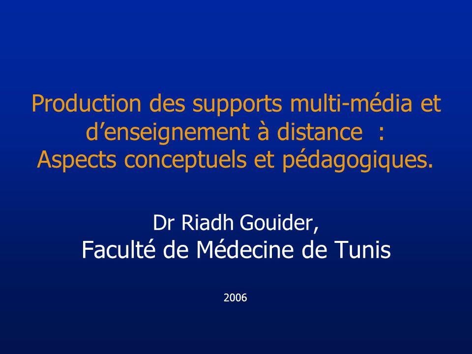 Production des supports multi-média et denseignement à distance : Aspects conceptuels et pédagogiques.