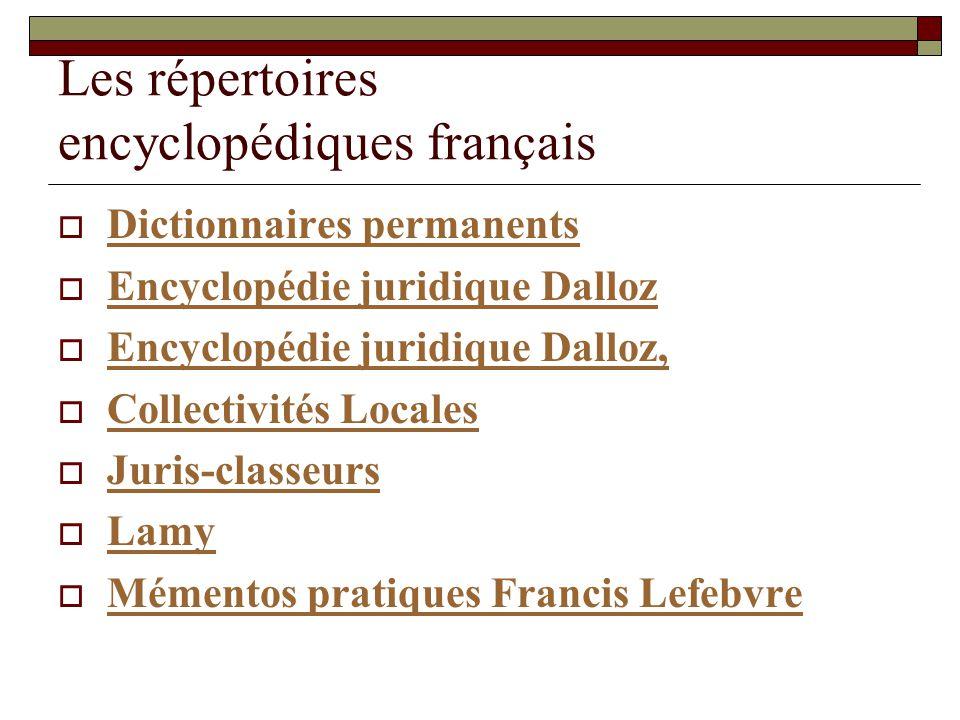 Les répertoires encyclopédiques français Dictionnaires permanents Encyclopédie juridique Dalloz Encyclopédie juridique Dalloz, Collectivités Locales J